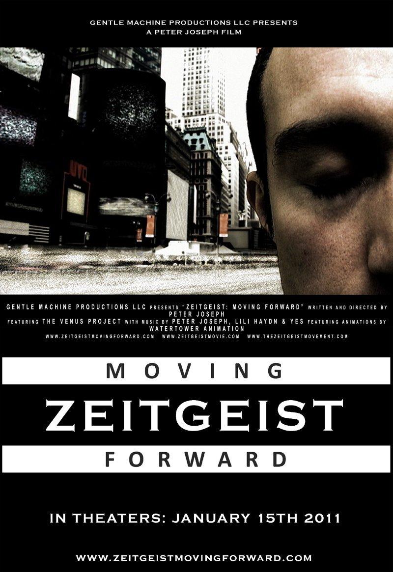 Zeitgeist: Moving Forward Watch Full Movie Free Online