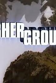 Higher Ground Poster - TV Show Forum, Cast, Reviews