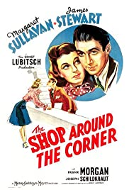 The Shop Around the Corner (1940) Poster - Movie Forum, Cast, Reviews