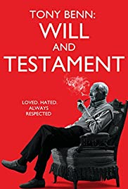 Tony Benn: Will and Testament (2014) Poster - Movie Forum, Cast, Reviews