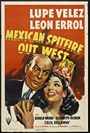 Mexican Spitfire Out West (1940) Poster - Movie Forum, Cast, Reviews