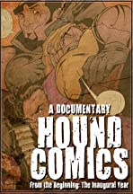 From the Beginning: The Inaugural Year of Hound Comics