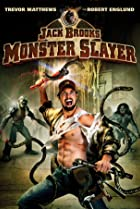 Jack Brooks: Monster Slayer (2007) Poster