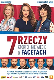 7 rzeczy, których nie wiecie o facetach(2016) Poster - Movie Forum, Cast, Reviews