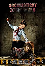 Socialistický Zombi Mord (2014) Poster - Movie Forum, Cast, Reviews