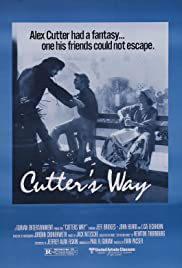 Cutter's Way(1981) Poster - Movie Forum, Cast, Reviews