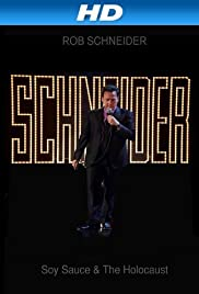 Rob Schneider: Soy Sauce and the Holocaust(2013) Poster - Movie Forum, Cast, Reviews