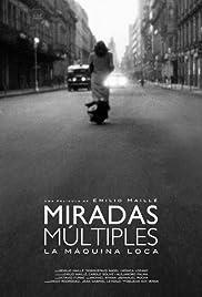 Miradas múltiples (La máquina loca) Poster