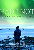 Had I Not: An Iceland Dreamscape