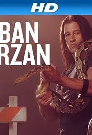 Urban Tarzan Poster - TV Show Forum, Cast, Reviews