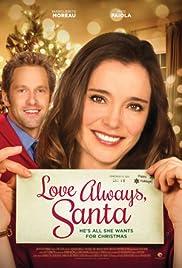 Love Always, Santa(2016) Poster - Movie Forum, Cast, Reviews