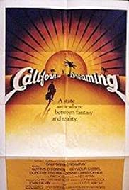 California Dreaming (1979) Poster - Movie Forum, Cast, Reviews