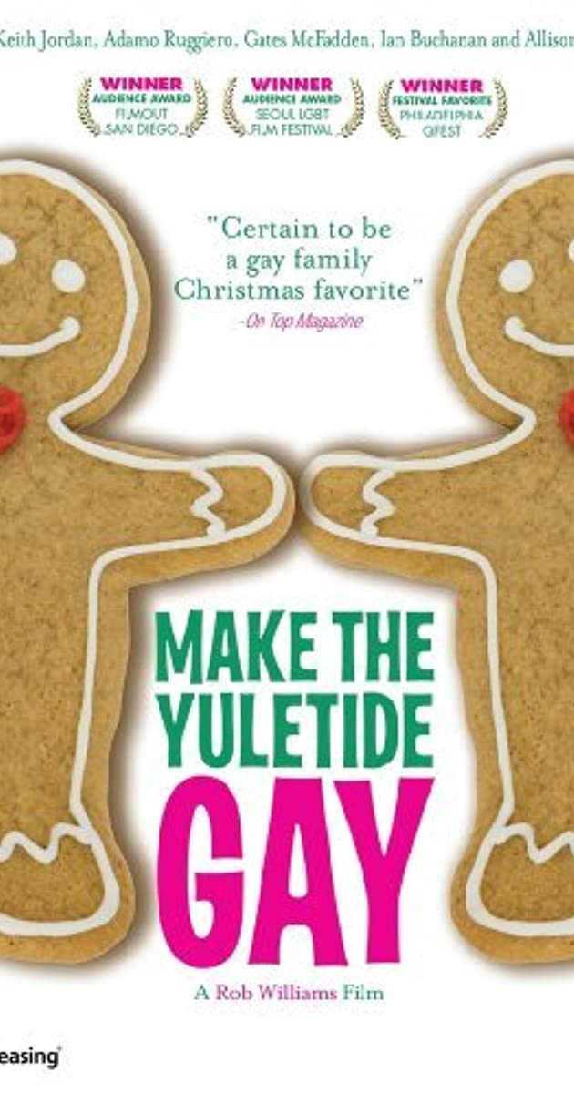 Make the Yuletide Gay (2009) - Full Cast & Crew - IMDb