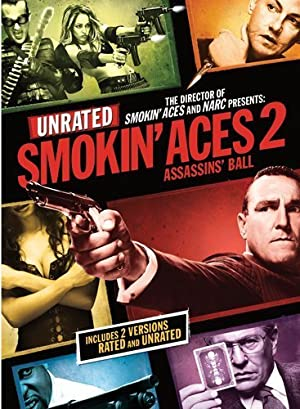 Smokin Aces 2: Assassins Ball - 2010