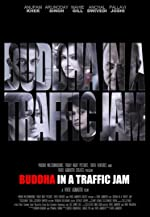Buddha in a Traffic Jam(2016)