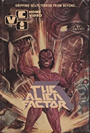 The Alien Factor (1978) Poster - Movie Forum, Cast, Reviews