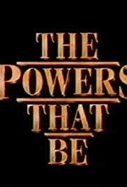 The Powers That Be Poster