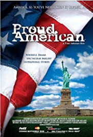 Proud American (2008) Poster - Movie Forum, Cast, Reviews
