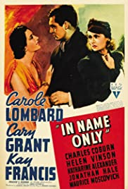 In Name Only (1939) Poster - Movie Forum, Cast, Reviews