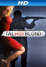 TalhotBlond (2012) Poster - Movie Forum, Cast, Reviews