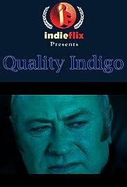 Quality Indigo Poster