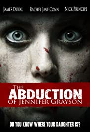 Watch Online The Abduction of Jennifer Grayson HD Full Movie Free