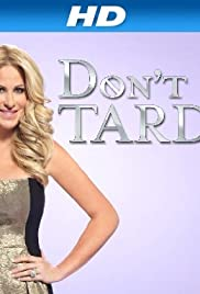 Don't Be Tardy for the Wedding Poster - TV Show Forum, Cast, Reviews