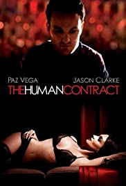 The Human Contract (2008) Poster - Movie Forum, Cast, Reviews