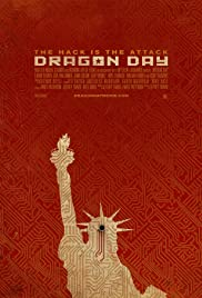 Dragon Day (2013) Poster - Movie Forum, Cast, Reviews