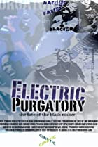 Image of Electric Purgatory: The Fate of the Black Rocker