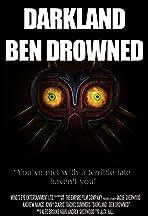 Darkland: Ben Drowned