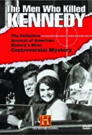 The Men Who Killed Kennedy Poster - TV Show Forum, Cast, Reviews