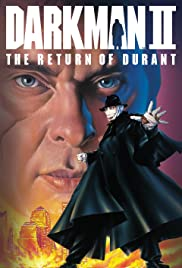 Darkman II: The Return of Durant (1995) Poster - Movie Forum, Cast, Reviews