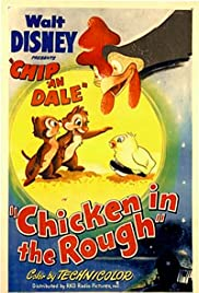 Chicken in the Rough (1951) Poster - Movie Forum, Cast, Reviews