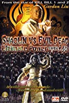 Image of Shaolin vs. Evil Dead: Ultimate Power