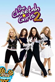 The Cheetah Girls 2 (2006) Poster - Movie Forum, Cast, Reviews