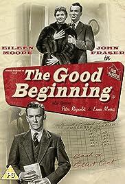 The Good Beginning Poster