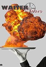 Waiter Wars