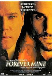 Watch Movie Forever Mine (1999)