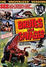 Brutes and Savages Poster