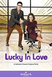 Lucky in Love (2014) Poster - Movie Forum, Cast, Reviews