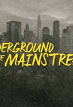 Primary image for The Underground to the Mainstream