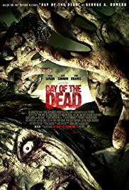 Day of the Dead (2008) Poster - Movie Forum, Cast, Reviews