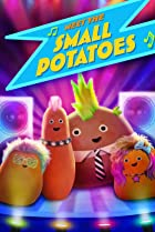 Meet the Small Potatoes (2013) Poster
