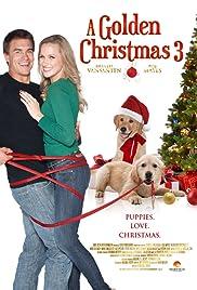 A Golden Christmas 3(2012) Poster - Movie Forum, Cast, Reviews
