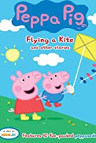 Image of Peppa Pig: Flying a Kite and Other Stories