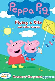 Peppa Pig: Flying a Kite and Other Stories Poster