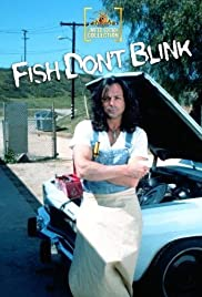 Fish Don't Blink(2002) Poster - Movie Forum, Cast, Reviews