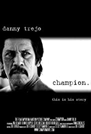Champion (2005) Poster - Movie Forum, Cast, Reviews