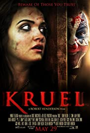 Kruel (2015) Poster - Movie Forum, Cast, Reviews